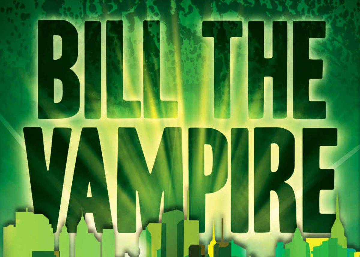 Bill The Vampire is hilarious!