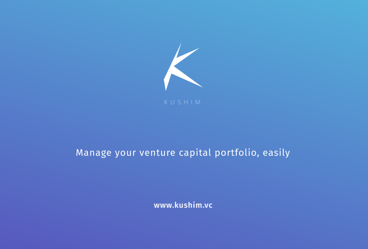 Venture Capitalists: change your life with Kushim